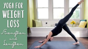 Strengthen and Lengthen- Yoga For Weight Loss
