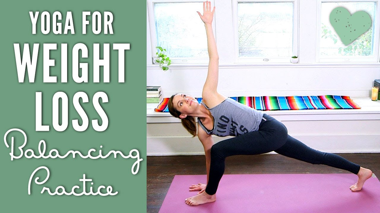 Yoga For Weight Loss Balance Practice Yoga With Adriene