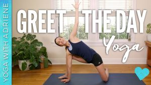 Greet The Day Yoga