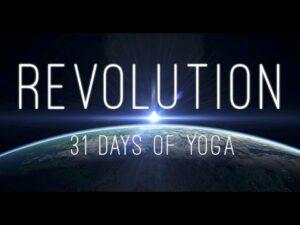 REVOLUTION: 31 Days of Yoga