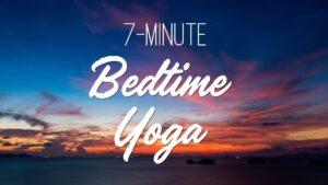 7-Minute Bedtime Yoga