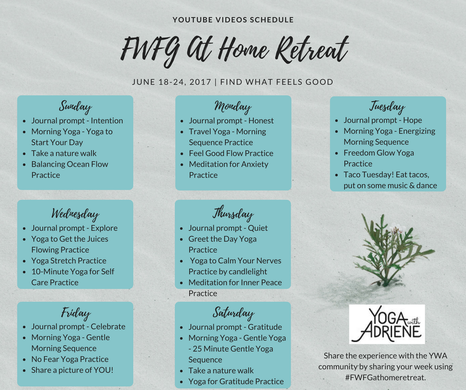 FWFG At Home Retreat - YouTube Schedule   Yoga With Adriene