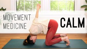 Movement Medicine – Calm
