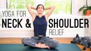 Yoga for Neck and Shoulder Relief