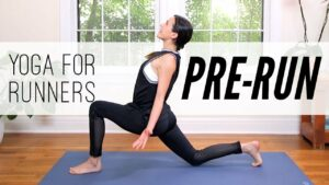 Yoga For Runners: Pre-Run