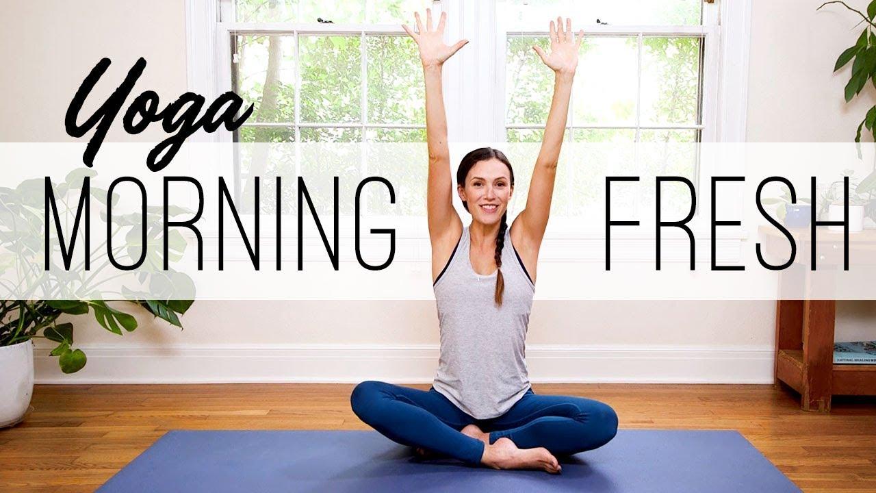Morning Yoga Fresh Yoga With Adriene