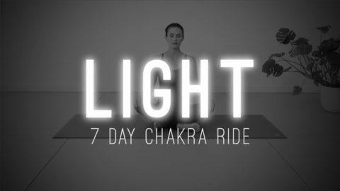 LIGHT – 7 Day Chakra Ride