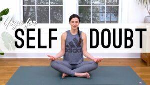 Yoga for Self Doubt