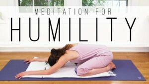 Meditation For Humility