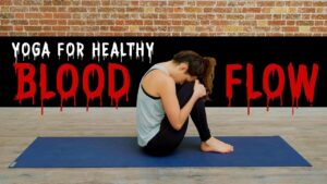 Yoga for Healthy Blood Flow