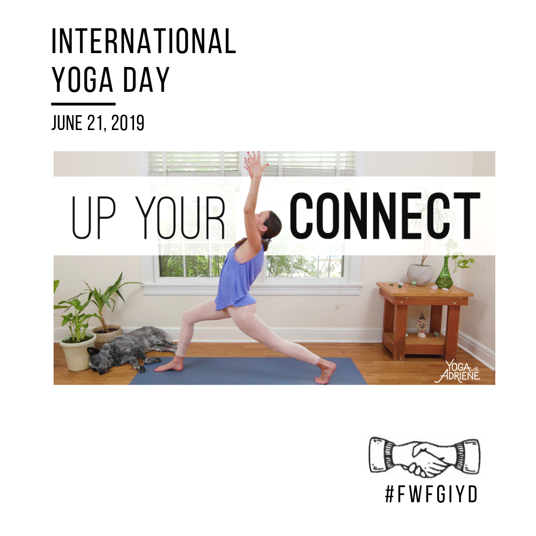 Up Your Connect – International Yoga Day Global Community Practice