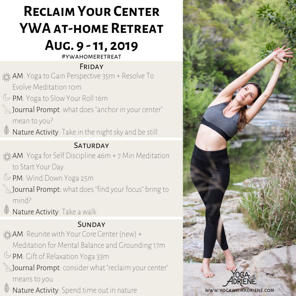 Reclaim Your Center YWA At home retreat schedule for August 9-11, 2019.